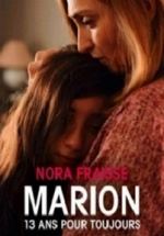 Марион: Мне всегда 13 — Marion, 13 ans pour toujours (2016)
