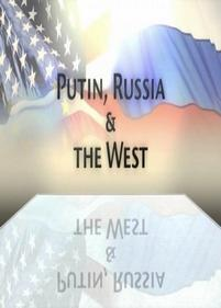 Путин, Россия и Запад — Putin, Russia and the West (2012)