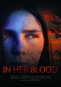 В ее крови — In Her Blood (2018)