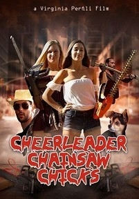 Чирлидершии с бензопилами — Cheerleader Chainsaw Chicks (2018)